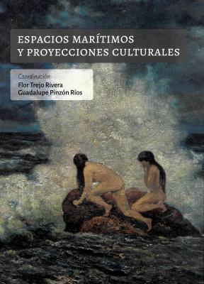 ESPACIOS MARITIMOS Y PROYECCIONES CULTURALES