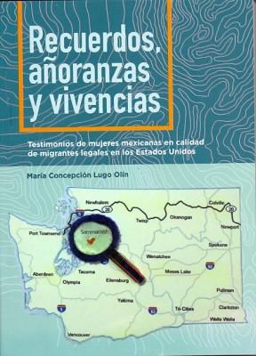 Recuerdos, añoranzas y vivencias, testimonios de mujeres en calidad de migrantes legales en los Esta