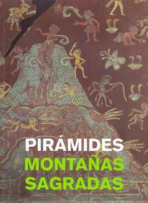 Piramides Montañas Sagradas