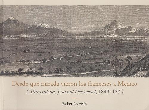DESDE QUE MIRADA VIERON LOS FRANCESES A MEXICO