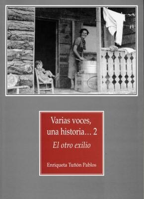 VARIAS VOCES UNA HISTORIA 2 EL OTRO EXILIO