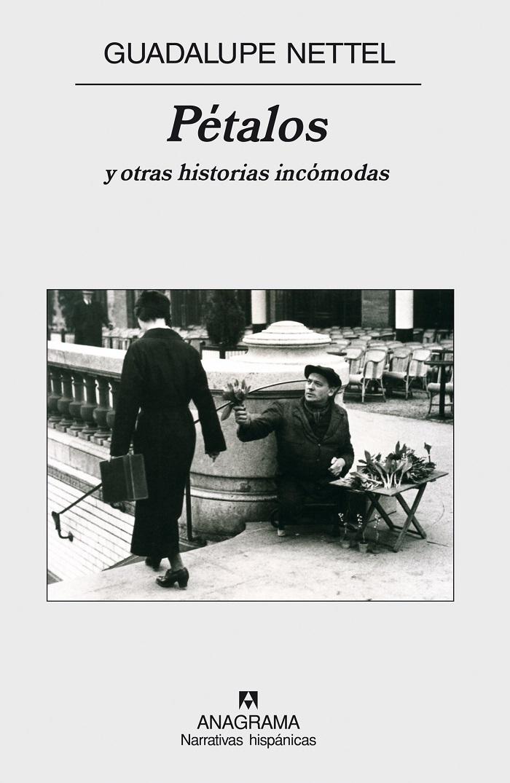Pétalos y otras historias incómodas (Nueva edición)