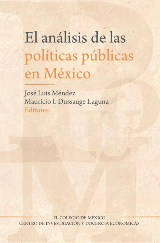 El análisis de las políticas públicas en México