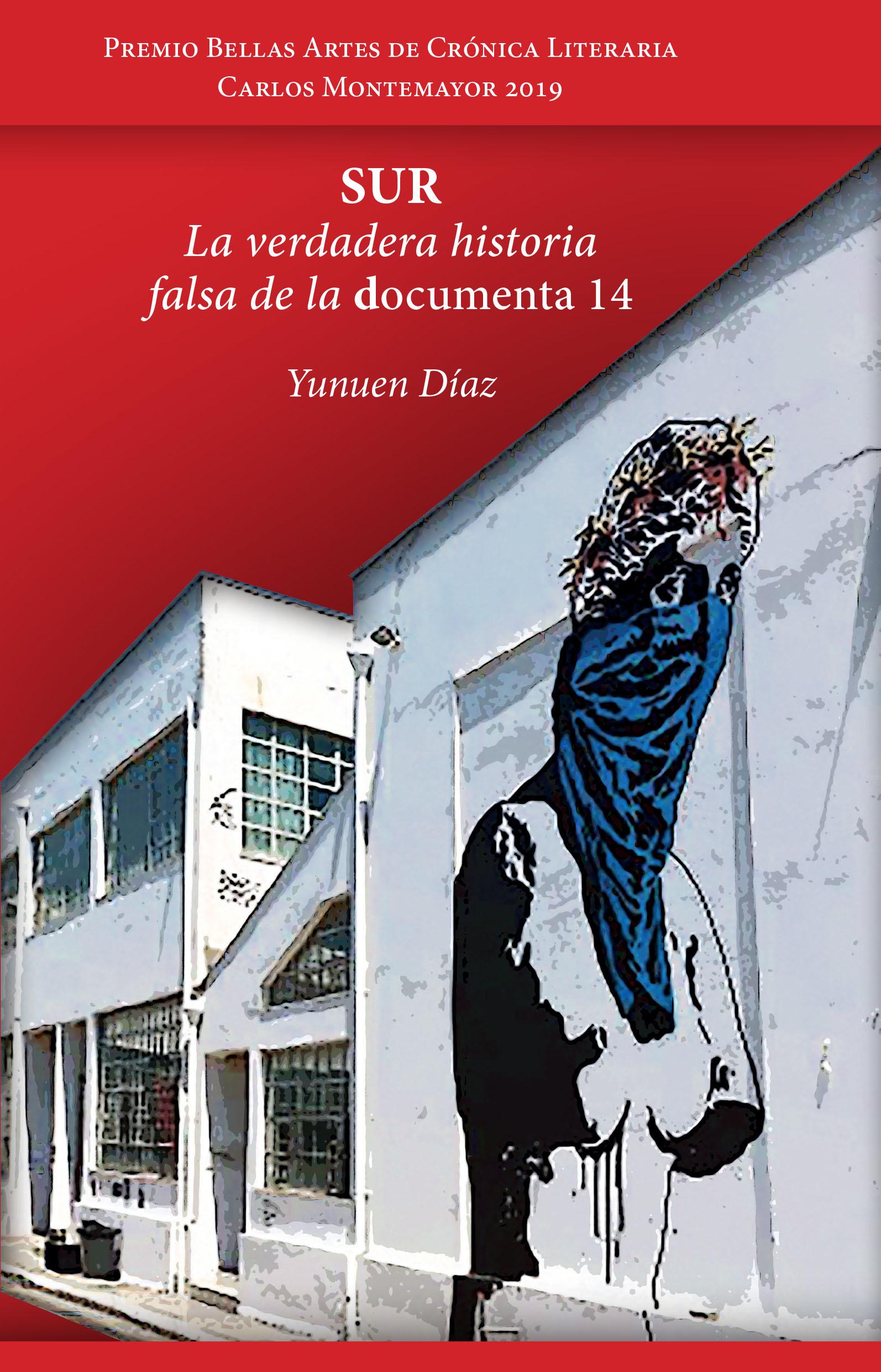 SUR La verdadera historia falsa de la documenta 14