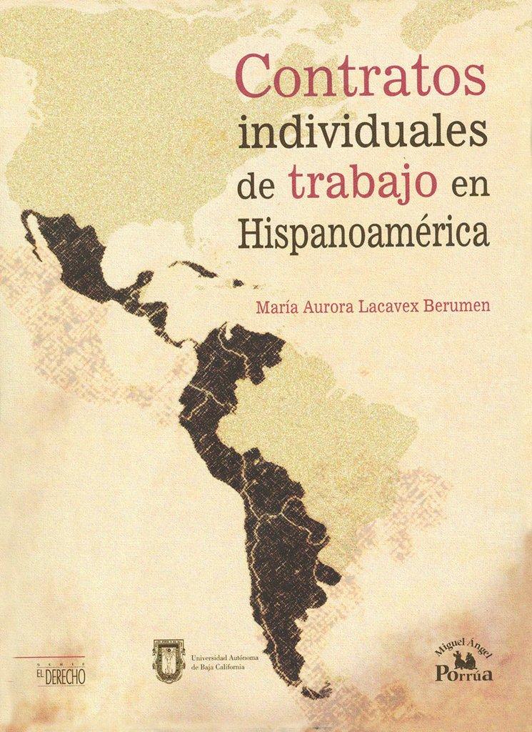 Contratos individuales de trabajo en hispanoameric a
