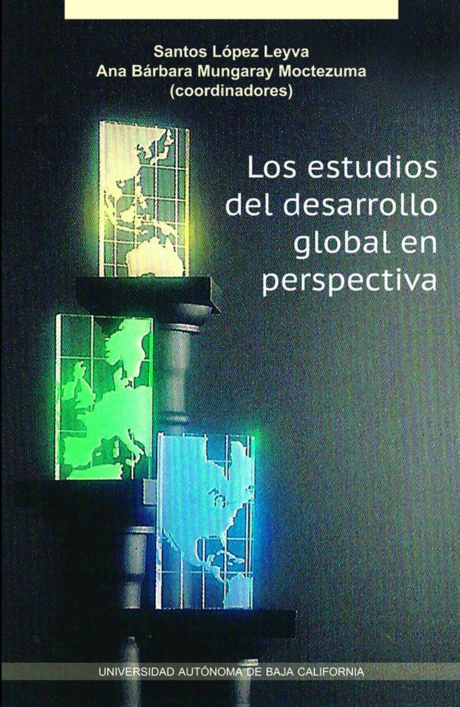 Los estudios del desarrollo global en perspectiva