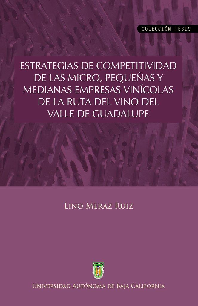 Estrategias de competitividad de las micro, pequeñas y medianas empresas vinicolas de la ruta de vin