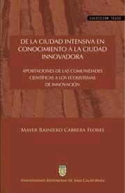 De la ciudad intensiva en conocimiento a la ciudad innovadora