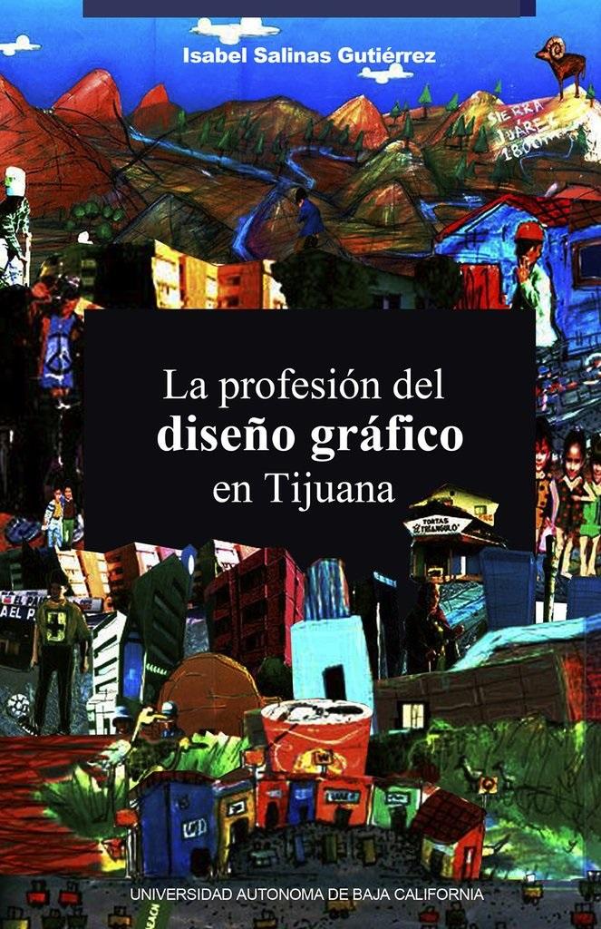 La profesion del diseño grafico en tijuana