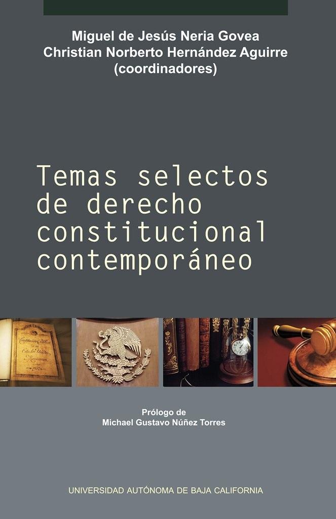 Temas selectos de derecho constitucional contemporaneo