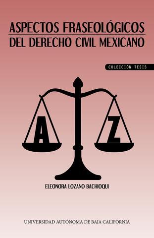 Aspectos fraseológicos del derecho civil mexicano