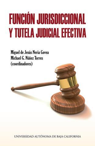 Función jurisdiccional y tutela judicial efectiva
