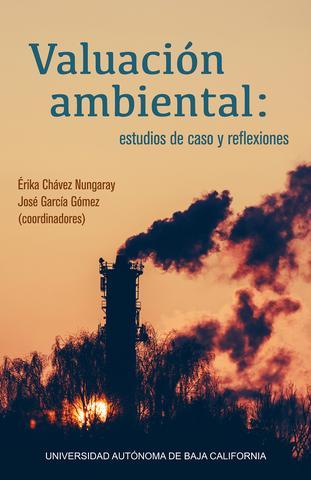 Valuación ambiental: estudio de caso y reflexiones