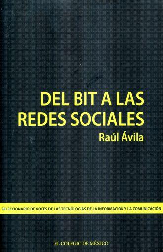 DEL BIT A LAS REDES SOCIALES. SELECCIONARIO DE VOC ES DE LAS TECNOLOGÍAS DE LA INFORMACIÓN Y LA COMUNICACIÓN