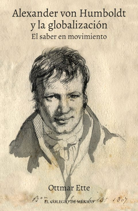 Alexander von Humboldt y la globalización: el saber en movimiento