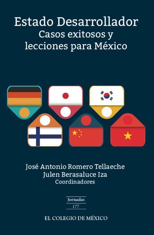 Estado desarrollador. Casos exitosos y lecciones para México