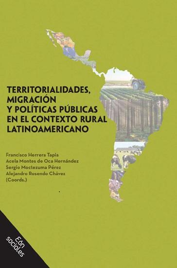 Territorialidades, migraciones y políticas públicas en el contexto rural latinoamericano