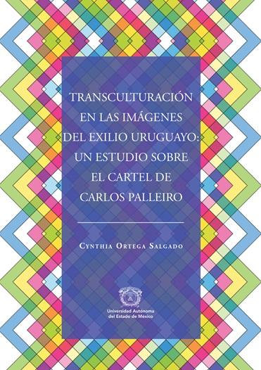 Transculturación en las imágenes del exilio uruguayo: un estudio sobre el cartel de Carlos Palleiro