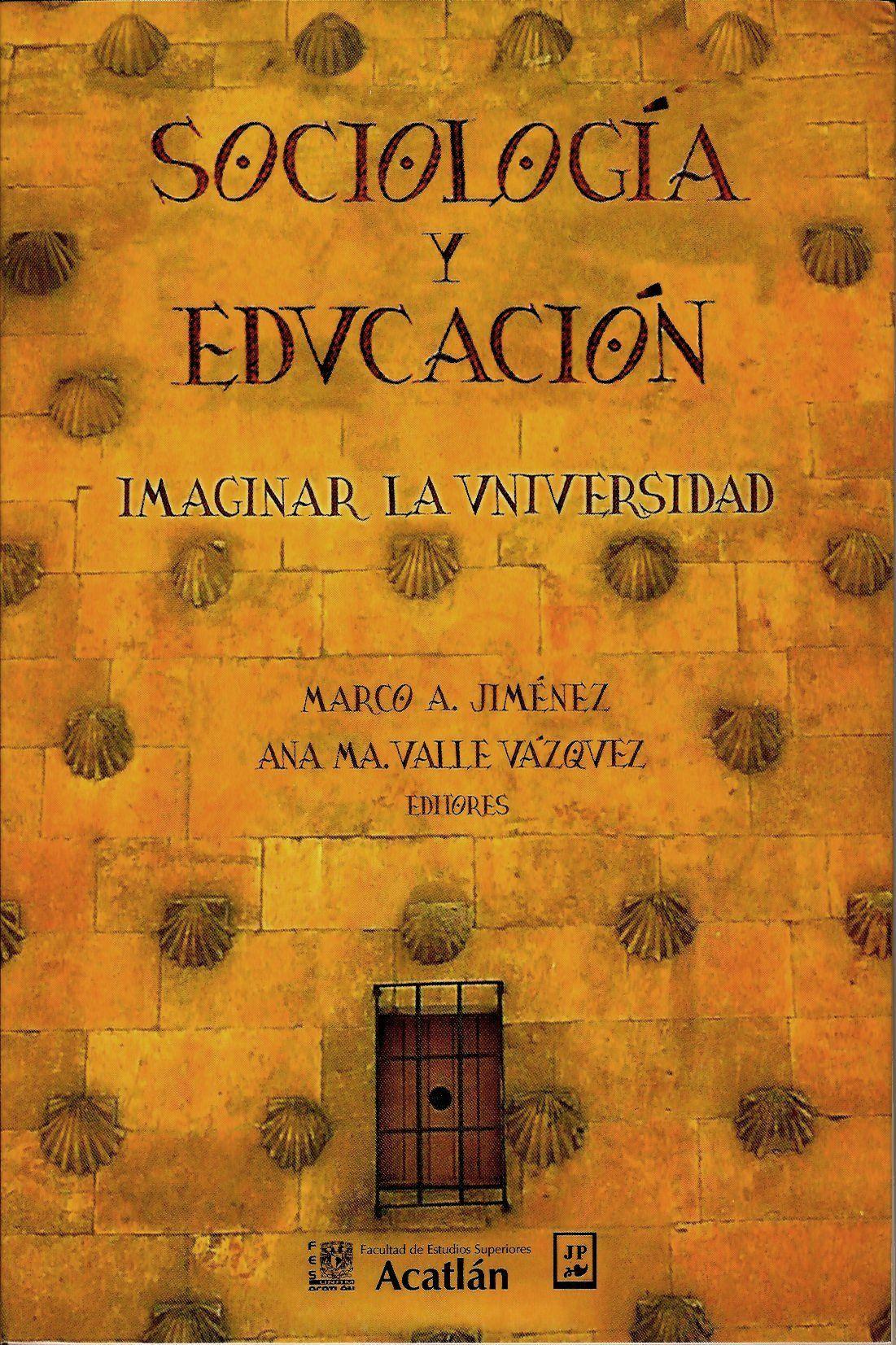 Sociología y educación. Imaginar la universidad