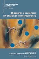Diáspora y violencias en el México contemporáneo