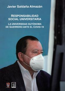 Responsabilidad social universitaria. La Universidad Autónoma de Guerrero ante el COVID-19