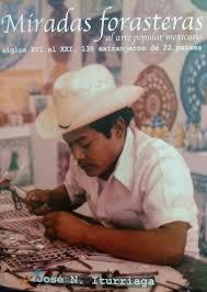 Miradas Forasteras al Arte Popular Mexicano