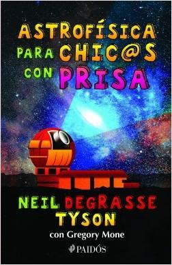 Astrofísica para chic@s con prisa