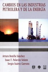 Cambios en las industrias petrolera y de la energía