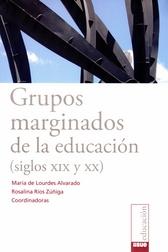 Grupos marginados de la educación. Siglos XIX y XX