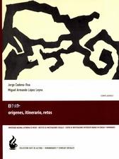 El PRD. Orígenes, itinerario, retos