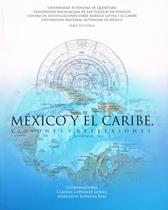 México y el Caribe. Visiones y reflexiones