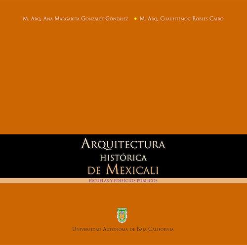 Arquitectura historica de Mexicalli