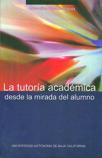 La tutoria académica desde la mirada del alumno