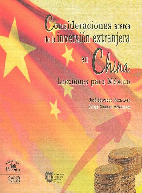 Consideraciones acerca de la inversion extranjera en china lecciones para mexico