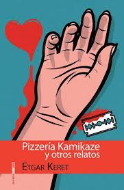 Pizzería Kamikaze y otros relatos