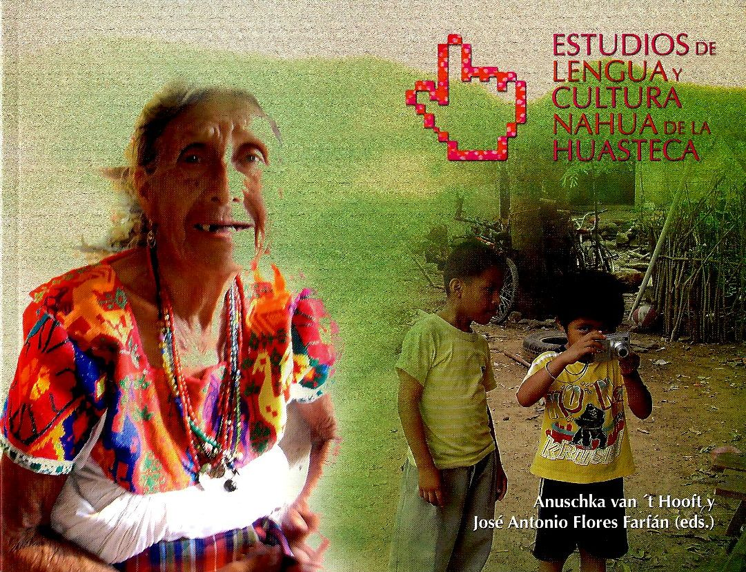 Estudios de lengua y cultura nahua de la Huasteca