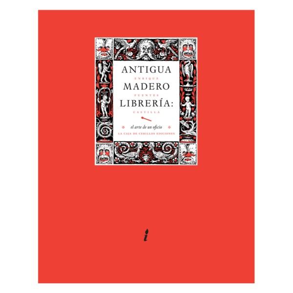 Antigua Madero librería: el arte de un oficio