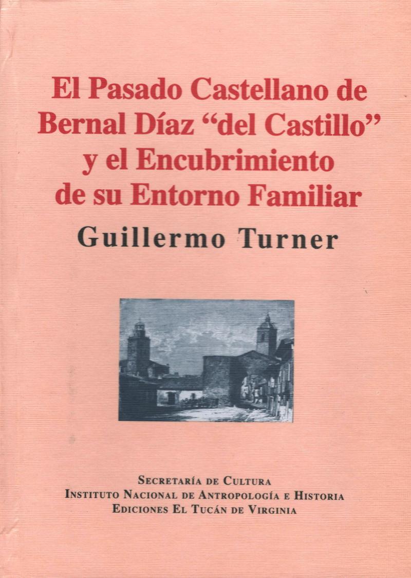 Pasado Castellano de Bernal Díaz