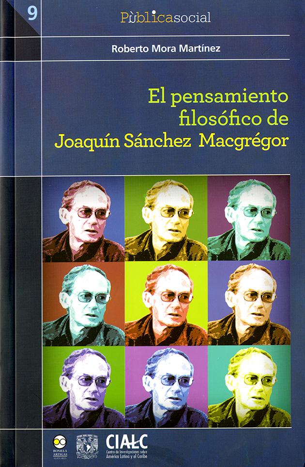 El pensamiento filosófico de Joaquín Sánchez Macgrégor.