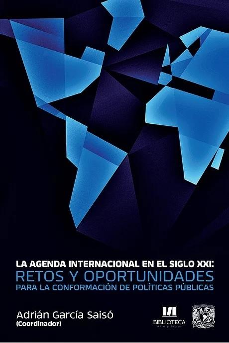 La agenda internacional en el siglo XXI: retos y oportunidades para la conformación de políticas púi