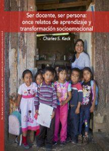 Ser docente, ser persona: once relatos de aprendizaje y transformación socioemocional