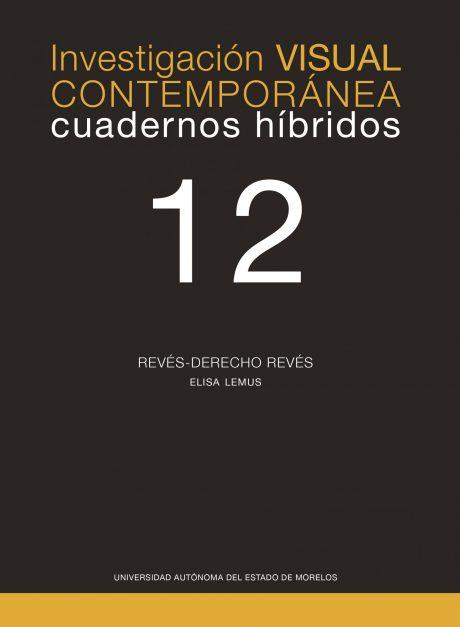 Cuadernos híbridos 12. Revésderechorevés