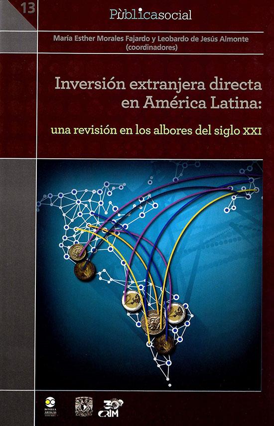 Inversión extranjera directa en América Latina: una revisión en los albores del siglo XXI