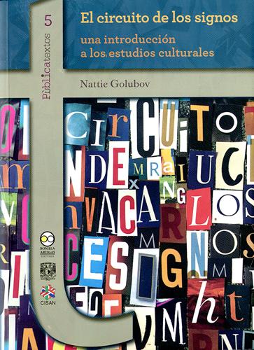 El circuito de los signos: una introducción a los estudios culturales.