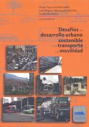 Desafíos del desarrollo urbano sostenible en el transporte y la movilidad