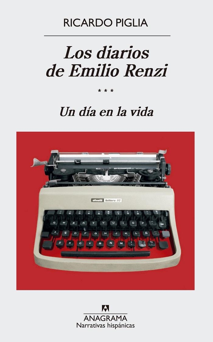 Diarios de Emilio Renzi III. Un dia en la vida, Los