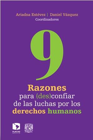 9 razones para desconfiar de las luchas por los derechos humanos