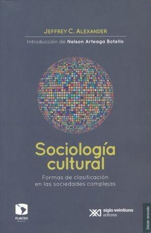 Sociología cultural Formas de clasificación en las sociedades complejas
