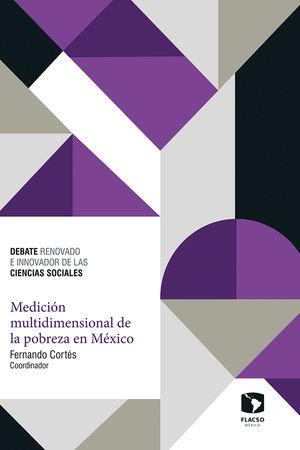 MEDICION MULTIDIMENSIONAL DE LA POBREZA EN MEXICO