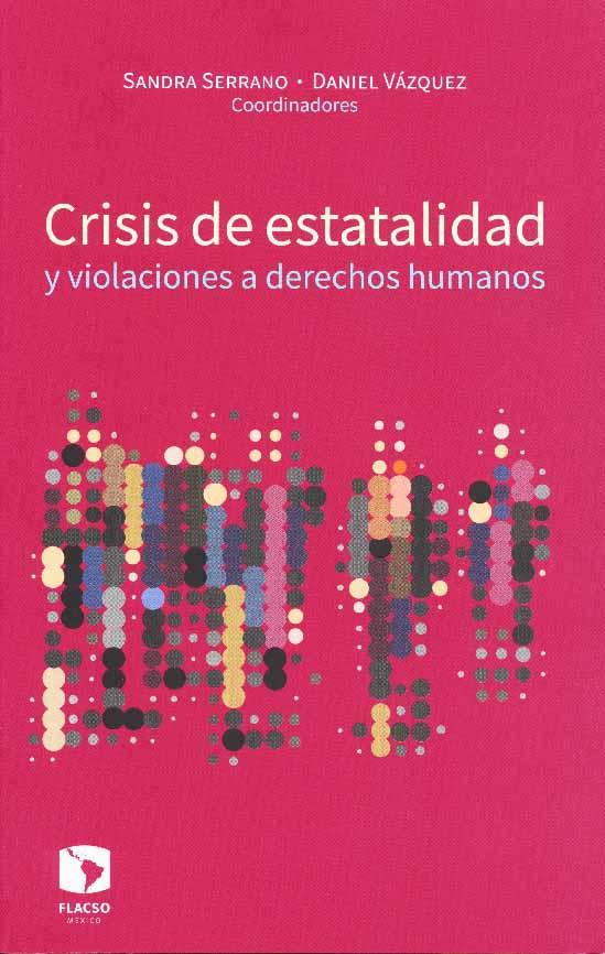 CRISIS DE ESTATALIDAD Y VIOLACIONES A DERECHOS HUMANOS